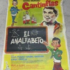 Cine: CARTEL DE CINE ORIGINAL. EL ANALFABETO. MARIO MORENO CANTINFLAS. 68 X 112CM. VER. Lote 60250095