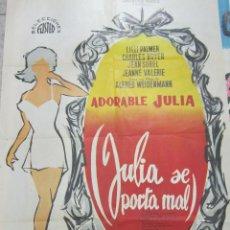 Cine: CARTEL DE CINE ORIGINAL. JULIA SE PORTA MAL. ADORABLE JULIA. 70 X 100CM. Lote 60327003