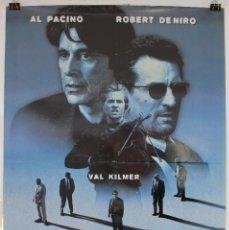 Cine: CARTEL ORIGINAL CINE. HEAT. MICHAEL MANN, AL PACINO, ROBERT DENIRO, VAL KILMER.. Lote 60712507