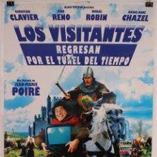 Cine: CARTEL ORIGINAL CINE. LOS VISITANTES, REGRESAN POR EL TUNEL DEL TIEMPO. CHRISTIAN CLAVIER, JEAN RENO. Lote 60788563