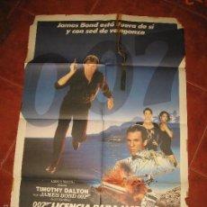 Cine: POSTER 007 LICENCIA PARA MATAR JAMES BOND TIMOTHY DALTON, CAREY LOWELL, TALISA SOTO, ROBERT DAVI.. Lote 60902795