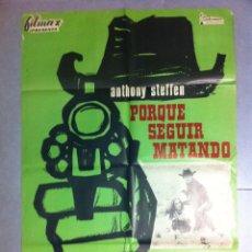Cine: CARTEL DE CINE 70X100 PORQUE SEGUIR MATANDO CON ANTHONY STEFFEN Y EVELYN STUART 1966. Lote 61448503