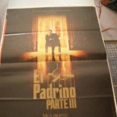 Cine: POSTER ORIGINAL DE CINE 70X100CM EL PADRINO PARTE III MUY PRONTO. Lote 62335552