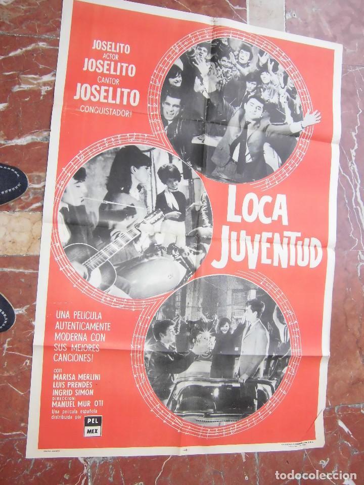 JOSELITO CARTEL DE LA PELICULA LOCA JUVENTUD 70 X 105... (Cine - Posters y Carteles - Musicales)