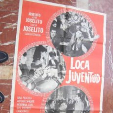 Cine: JOSELITO CARTEL DE LA PELICULA LOCA JUVENTUD 70 X 105... . Lote 62924096