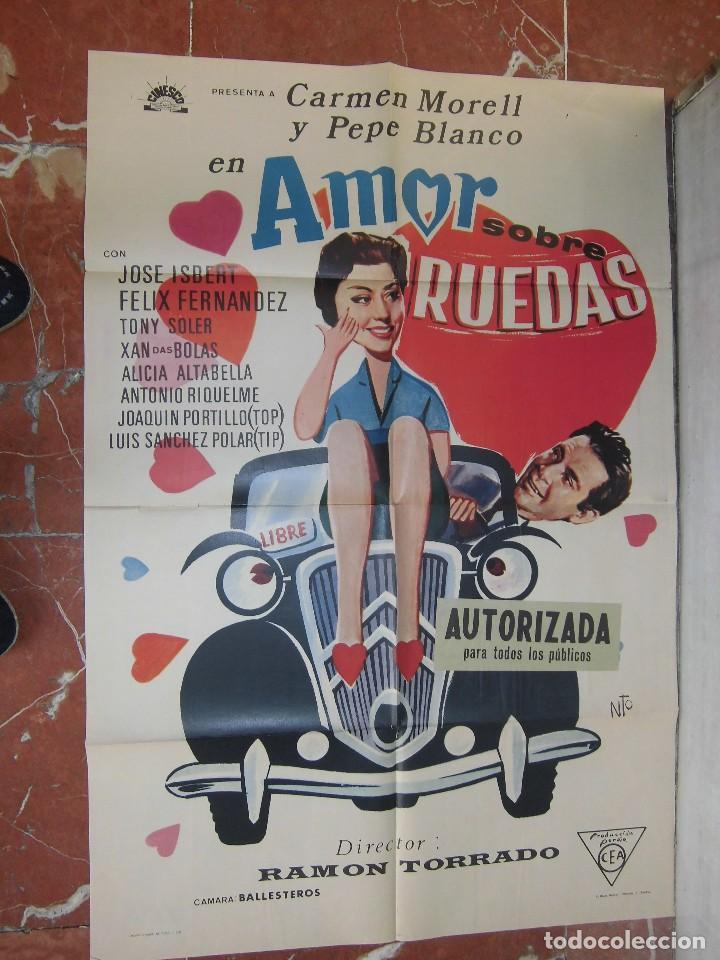 CARMEN MORELL Y PEPE BLANCO CARTEL DE LA PELICULA AMOR SOBRE RUEDAS 70 X 105... (Cine - Posters y Carteles - Musicales)
