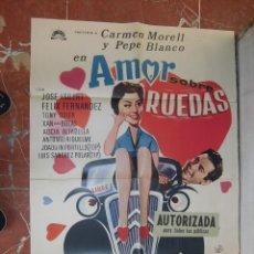 Cine: CARMEN MORELL Y PEPE BLANCO CARTEL DE LA PELICULA AMOR SOBRE RUEDAS 70 X 105.... Lote 62951204