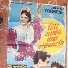 Cine: LOLITA TORRES CARTEL DE LA PELICULA ASI CANTA UNA ESPAÑOLA 70 X 105... . Lote 62952848