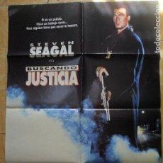 Cine: BUSCANDO JUSTICIA CON STEVEN SEAGAL --- CARTEL ORIGINAL ESPAÑOL --- 70X100 CM --. Lote 63656655