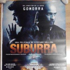 Cine: SUBURRA - APROX 70X100 CARTEL ORIGINAL CINE (L34). Lote 63698715
