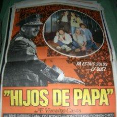 Cine: POSTER DE CINE ORIGINAL 70X100CM HIJOS DE PAPA. Lote 65003175