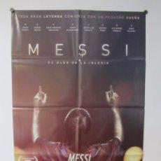 Cine: MESSI ALEX DE LA IGLESIA (2014) GUIÓN JORGE VALDANO. CARTEL ORIGINAL 68X96 . Lote 65250723