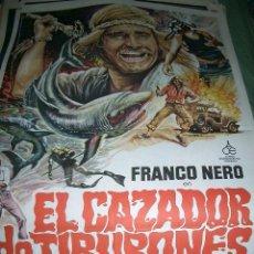 Cine: PÓSTER ORIGINAL 70X100CM EL CAZADOR DE TIBURONES. FRANCO NERO. Lote 68159774