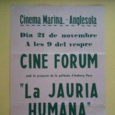 Cine: CARTEL CINEMA MARINA - ANGLESOLA (LLEIDA) -ANUNCIO PELICULA LA JAURIA HUMANA - 43 X 29 CM ... R-359. Lote 66290282