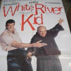 Cine: PÓSTER DE CINE ORIGINAL 70X100CM WHITE RIVER KID CON ANTONIO BANDERAS. Lote 66958278
