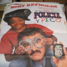 Cine: PÓSTER DE CINE ORIGINAL UN POLICÍA Y PICO CON BURT REYNOLDS. Lote 66961994