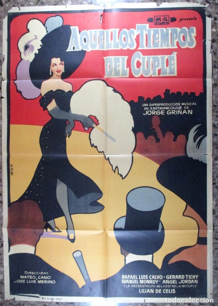 AQUELLOS TIEMPOS DEL CUPLÉ , POSTER CARTEL DE CINE , GRIÑAN , LILIAN DE CELIS , OFFSET , ORIGINAL (Cine - Posters y Carteles - Clasico Español)