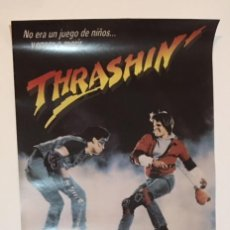 Cine: POSTER DE LA PELICULA THRASHIN - SKATE SKATEBOARD MONOPATIN AÑOS 80 VHS POWELL PERALTA TONY HAWK. Lote 149808609