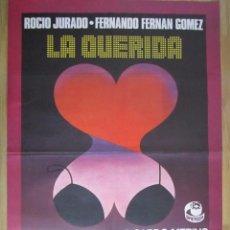 Cine: CARTEL DE CINE ORIGINAL 70X100 LA QUERIDA CON ROCIO JURADO DE FERNANDO FERNAN GOMEZ 100. Lote 67716277