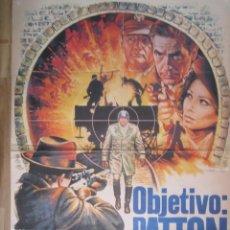 Cine: CARTEL DE CINE ORIGINAL 70X100 OBJETIVO PATTON CON SOPHIA LOREN 84. Lote 67718373