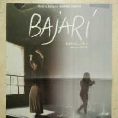 Cine: CARTEL ORIGINAL -A3- BAJARI - ARCHIVO - EVA VILA - DOCUMENTAL FLAMENCO - CINE ESPAÑOL. Lote 68188217