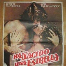 Cine: CARTEL CINE, HA NACIDO UNA ESTRELLA, BARBRA STREISAND, KRIS KRISTOFFERSON, 1977, C913. Lote 69410241