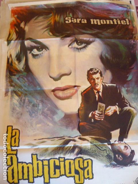 LA AMBICIOSA. SARA MONTIEL. CARTEL DE CINE- MOVIE POSTER. 100 X70 CM APROX (Cine - Posters y Carteles - Clasico Español)