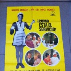 Cine: CARTEL DE CINE 70X100 ORIGINAL COMO ESTA EL SERVICIO CON GRACITA MORALES Y JOSE LUIS LOPEZ VAZQUEZ . Lote 70625989