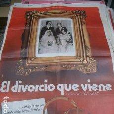 Cine: POSTER ORIGINAL DE 70X100CM EL DIVORCIO QUE VIENE. Lote 71228067