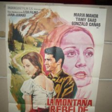 Cine: LA MONTAÑA REBELDE MARIA MAHOR GONZALO CAÑAS POSTER ORIGINAL 70X100 YY(1478). Lote 72073435