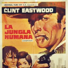 Cine: LA JUNGLA HUMANA. CLINT EASTWOOD. CARTEL ORIGINAL 1969. 100X70. Lote 72400107