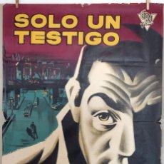 Cine: SOLO UN TESTIGO. LINO VENTURA. CARTEL ORIGINAL 1959. 100X70. Lote 73182219