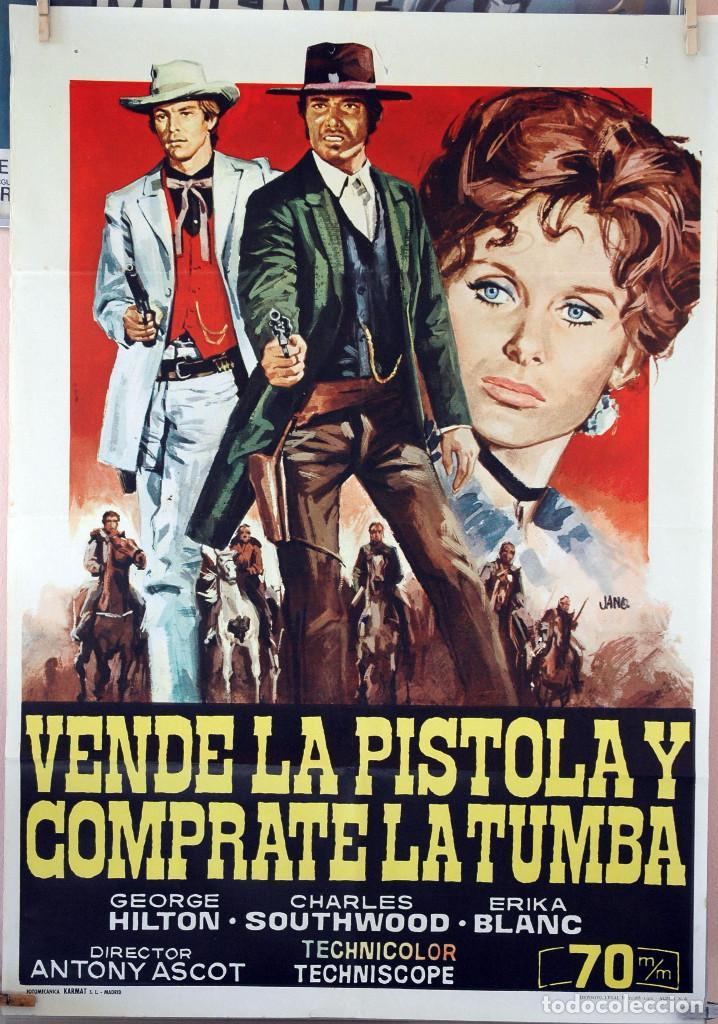 VENDE LA PISTOLA Y COMPRATE LA TUMBA. CARTEL ORIGINAL 1971. 100X70 (Cine - Posters y Carteles - Westerns)