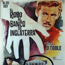 Cine: EL ROBO AL BANCO DE INGLATERRA. PETER O´TOOLE. CARTEL ORIGINAL 1963. 100X70. Lote 73577939