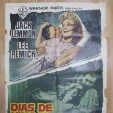 Cine: CARTEL CINE, DIAS DE VINO Y ROSAS, JACK LEMMON, LEE REMICK, 1963, C1002. Lote 73656559