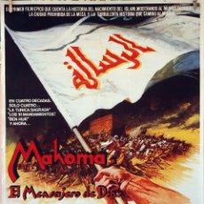 Cine: MAHOMA, EL MENSAJERO DE DIOS. ANTHONY QUINN-IRENE PAPAS. CARTEL ORIGINAL 1977. 100X70. Lote 74185847