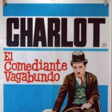 Cine: EL COMEDIANTE VAGABUNDO. CHARLES CHAPLIN. CARTEL ORIGINAL 1972. 100X70. Lote 74217175