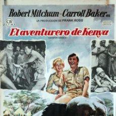 Cine: EL AVENTURERO DE KENYA. ROBERT MITCHUM-CARROLL BAKER. CARTEL ORIGINAL 1965. 100X70. Lote 74265791