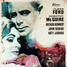 Cine: LA FURIA DE LOS JUSTOS. GLENN FORD-KATY JURADO. CARTEL ORIGINAL 1962. 100X70. Lote 74321507