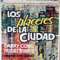 Cine: LOS PLACERES DE LA CIUDAD. JEAN GIRAULT. CARTEL ORIGINAL 1962. 100X70. Lote 74321967