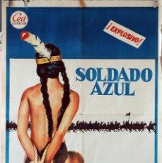 Cine: SOLDADO AZUL. PETER STRAUSS-CANDICE BERGEN. CARTEL ORIGINAL 1972. 100X70. Lote 74476899