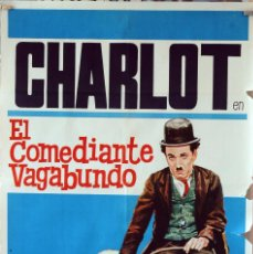 Cine: EL COMEDIANTE VAGABUNDO. CHARLES CHAPLIN. CARTEL ORIGINAL 1972. 100X70. Lote 74480359