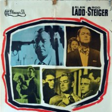 Cine: 13 CALLE OESTE. ALAN LADD-ROD STEIGER. CARTEL ORIGINAL 1962. 100X70. Lote 74481731