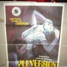 Cine: PERVERSION NADIUSKA POSTER ORIGINAL 70X100 YY (1533). Lote 74737499