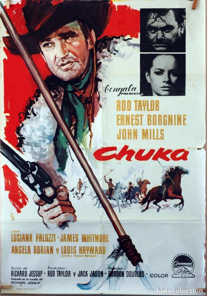 CHUKA. ROD TAYLOR-ERNEST BORGNINE. CARTEL ORIGINAL 1967. 100X70 (Cine - Posters y Carteles - Westerns)