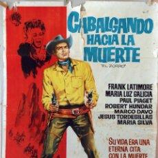 Cine: CABALGANDO HACIA LA MUERTE. CARTEL ORIGINAL 1963. 100X70. Lote 74895067