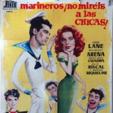 Cine: MARINEROS ¡NO MIRÉIS A LAS CHICAS!. CARTEL ORIGINAL 1958. 100X70. Lote 74896731