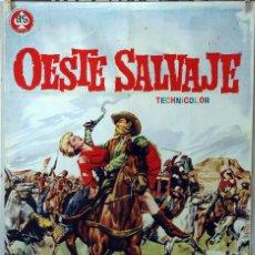 Cine: OESTE SALVAJE. CARTEL ORIGINAL 1962. 100X70. Lote 75009163