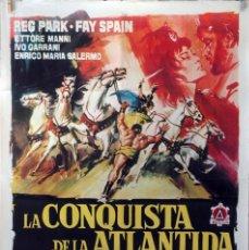 Cine: LA CONQUISTA DE LA ATLÁNTIDA. CARTEL ORIGINAL 1964. 100X70. Lote 75009223