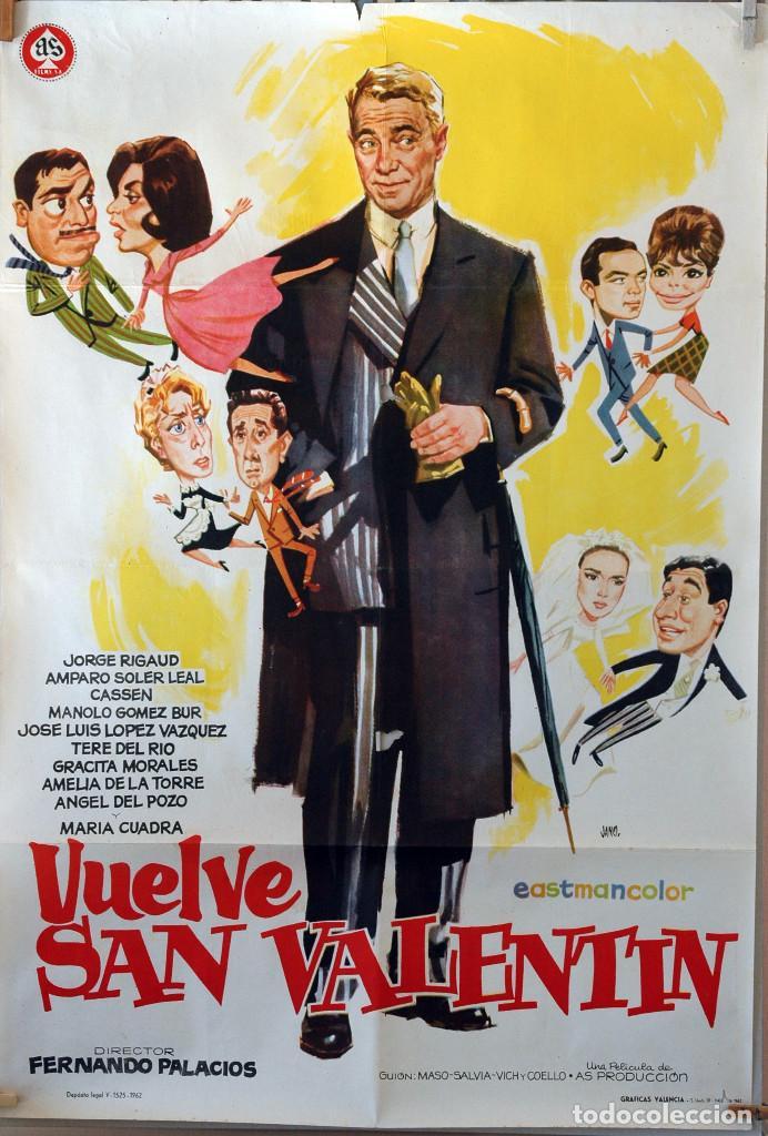 VUELVE SAN VALENTÍN. AMPARO SOLER LEAL-J.LUIS LÓPEZ VÁZQUEZ. CARTEL ORIGINAL 1962. 100X70 (Cine - Posters y Carteles - Clasico Español)